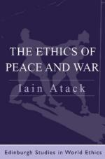 31927 - Atack, I. - Ethics of Peace and War (The)