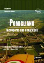 31941 - Iodice-Panico, L.-F. - Pomigliano. L'aeroporto che non c'e' piu'. L'aeroporto di Pomigliano D'Arco 1 aprile 1939-28 aprile 1968
