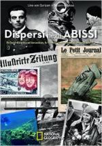 31951 - Von Gartzen-Sasse, L.-S. - Dispersi negli abissi. Da Saint-Exupery ad Amundsen le vicende degli aviatori scomparsi nel nulla