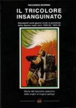 31958 - Borrini, R. - Tricolore insanguinato. Documenti sulla guerra civile in provincia della Spezia negli anni 1920-22, 1943-45 (Il)