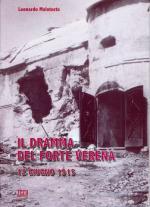 32129 - Malatesta, L. - Dramma del Forte Verena 12 giugno 1915 (Il)