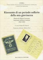 32147 - Tarozzi, M. - Riassunto di un periodo sofferto della mia giovinezza. Diario di Mario Lanzoni, internato militare imolese 1943-1945