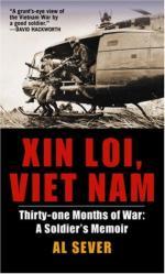 32194 - Sever, A. - Xin Loi, Viet Nam. Thirty-one Months of War: A Soldier's Memoir