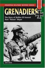 32214 - Meyer, K. - Grenadiers. The Story of Waffen SS General Kurt 'Panzer' Meyer