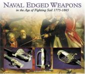 32220 - Wolfe, S.C. - Naval Edged Weapons in the Age of Fighting Sail 1775-1865