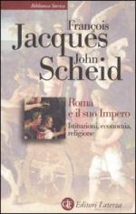 32237 - Scheid, J.J. - Roma e il suo impero. Istituzioni, economia, religione