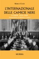 32246 - Cuzzi, M. - Internazionale delle camicie nere. I CAUR 1933-1939 (L')