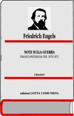 32258 - Engels, F. - Note sulla guerra franco-prussiana del 1870-1871