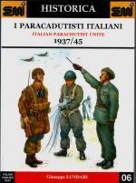 32284 - Lundari, G. - Paracadutisti italiani - Italian Parachutist Units 1937/45 - Historica 06