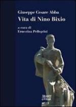 32300 - Abba, G.C. - Vita di Nino Bixio