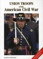 32306 - Sutherland, J. - Union Troops of the American Civil War - Europa Militaria Special 17