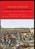 32316 - Dal Fabbro-Dal Fabbro, A.-I. - Ultima rivolta dei Mazziniani (L')