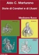 32318 - Marturano, A. C. - Storie di cavalieri e di Lituani