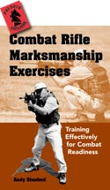 32326 - Stanford, A. - Combat Rifle Markmanship Exercises. Training Effectively for Combat Readiness