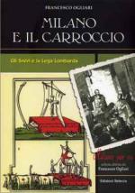 32346 - Ogliari, F. - Milano e il Carroccio. Gli Svevi e la Lega Lombarda