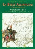 32378 - Tondeur-Courcelle, JP-P. - Waterloo 1815, les Carnets de la Campagne 08: L'avance generale alliee