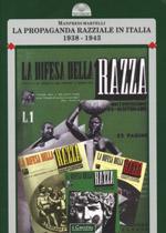32418 - Martelli, M. - Propaganda razziale in Italia 1938-1943. La difesa della razza (La)
