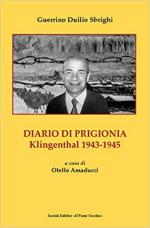 32434 - Sbrighi, G.D. - Diario di prigionia. Klingenthal 1943-1945