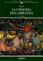 32443 - Gildas,  - Conquista della Britannia. De excidio Britanniae (La)