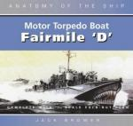 32456 - Lambert, J. - Fairmile 'D' Motor torpedo Boat - Anatomy of the Ship (The)