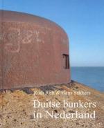 32655 - Rolf-Sakkers, R.-H. - Duitse Bunkers in Nederland