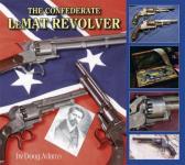 32685 - Adams, D. - Confederate LeMAT Revolver (The)