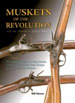 32686 - Ahearn, B. - Muskets of the Revolution and the French and Indian Wars