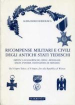 32689 - Serbolisca, A. - Ricompense militari e civili degli antichi stati tedeschi. Ordini cavallereschi, croci, medaglie, segni d'onore, distinzioni di servizio