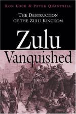 32709 - Lock-Quantrill, R.-P. - Zulu Vanquished. The Destruction of the Zulu Kingdom
