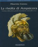 32778 - Corona, M. - Rivolta di Ampsicora. Cronaca della prima grande insurrezione sarda (215 a.C.) La