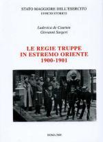 32813 - De Courten-Sargeri, L.-G. - Regie truppe in Estremo Oriente 1900-1901 (Le)
