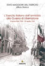 32816 - Cappellano-Orlando, F.-S. cur - Esercito Italiano dall'armistizio alla Guerra di Liberazione (settembre 1943 - 25 aprile 1945) (L')