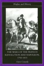 32833 - Connelly, O. - Wars of the French Revolution and Napoleon, 1792-1815 (The)