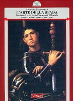 32856 - Anonimo Bolognese,  - Arte della spada. Trattato di scherma dell'inizio del XVI secolo (L')
