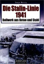 32908 - Wetzig, S. - Stalin-Linie 1941. Bollwerk aus Beton und Stahl (Die)