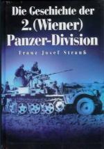 32914 - Strauss, F.J. - Geschichte der 2. (Wiener) Panzer Division (Die)