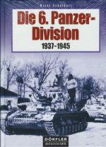 32916 - Scheibert, H. - 6. Panzer Division 1937-1945 (Die)