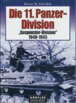 32919 - Schrodek, G.W. - 11. Panzer Division 'Gespenster-Division' 1940-1945 (Die)