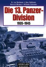 32921 - Beckmann-Bhulmann-Wasmus-Schroeder, L.-H.-H.-W. - 13. Panzer Division. 1935-1945 (Die)
