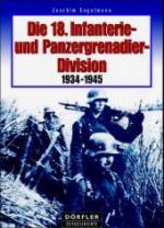 32933 - Engelmann, J. - 18. Infanterie- und Panzergrenadier-Division 1934-1945 (Die)