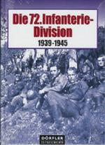 32939 - AAVV,  - 72. Infanterie-Division 1939-1945 (Die)
