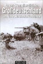 32948 - Scheibert, H. - Panzer-Grenadier-Division Grossdeutschland und ihre Schwesterverbaende