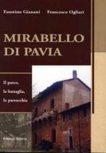 32982 - Gianani-Ogliari, F.-F. - Mirabello di Pavia. Il parco, la battaglia, la parrocchia