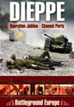 32997 - Saunders, T. - Battleground Europe - Dieppe: Operation Jubilee