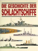 33013 - Jackson, R. - Geschichte der Schlachtschiffe (Die)