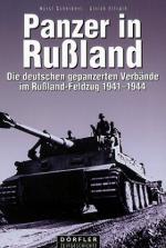 33034 - Scheibert-Ellrath, H.-U. - Panzer in Russland. Die deutschen gepanzerten Verbaende im Russland-Feldzug 1941-1944