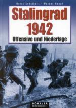 33043 - Scheibert-Haupt, H.-W. - Stalingrad 1942. Offensive und Niederlage