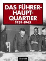33050 - AAVV,  - Fuehrerhauptquartier 1939-1945 (Das)