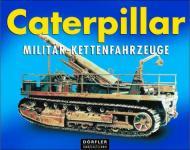 33052 - AAVV,  - Caterpillar Militaer-Kettenfahrzeuge