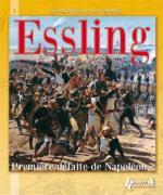 33056 - Boue, G. - Essling. Premiere defaite de Napoleon? - Des Batailles et des Hommes 01